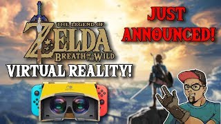 Legend Of Zelda VR Announced For Nintendo Switch! Free Update To Breath Of The Wild!