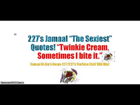 "227's Jamaal ""The Sexiest"" Quotes! ""Twinkie Cream. Sometimes I bite it."" NBA Mix!"