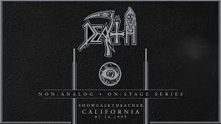 DEATH: Non Analog | On Stage Series – SHOWCASE THEATER, CA 07-14-1995