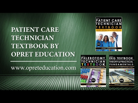 PATIENT CARE TECHNICIAN TEXTBOOK BY OPRET EDUCATION