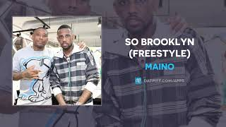 Maino - So Brooklyn (Freestyle) (AUDIO)