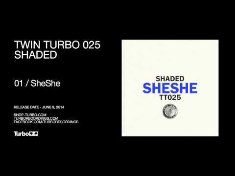 Shaded - SheShe