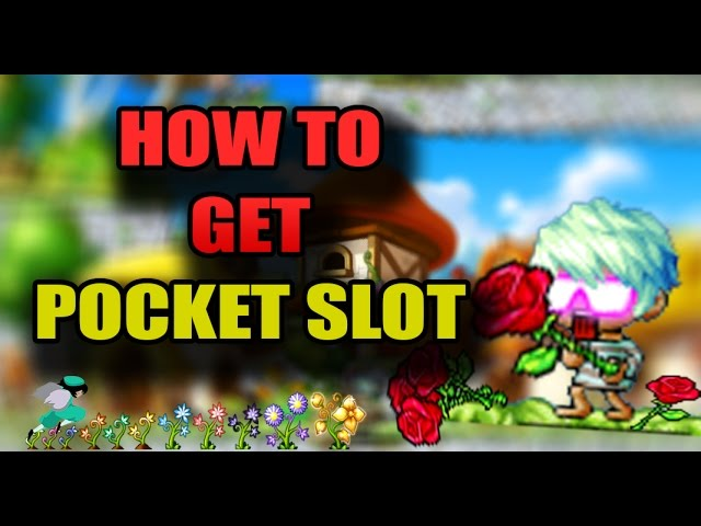 How to get Pocket Slot & Rose Clipping
