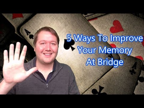 5 Ways To Improve Your Memory At Bridge