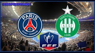 PSG vs Saint Étienne Coupe de France 2020 Partido Completo FINAL Gameplay