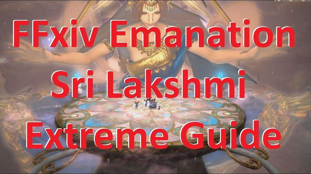 FFxiv Emanation Sri Lakshmi Extreme Guide Warrior PoV