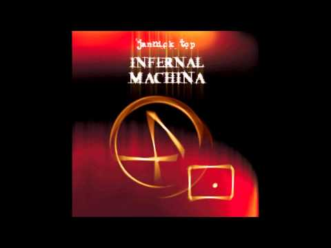 Jannick Top - Infernal Machina (Parts V - VI)