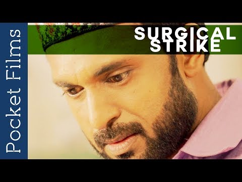 Inspirational Short Film - Surgical Strike - An Attempt To Create Global Harmony