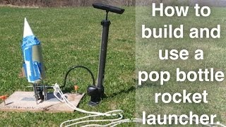 How To Make A Pop Bottle Rocket Launcher