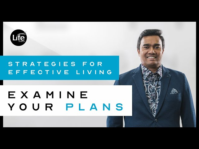 Examine Your Plans | Rev Paul Jeyachandran