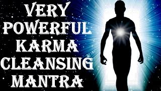 Repeat youtube video BEST KARMA CLEANSING FOR BAD KARMA EFFECTS : KARMA SHANTI MANTRA : VERY VERY POWERFUL !