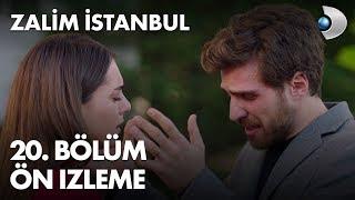 Zalim İstanbul 20. Bölüm Ön İzleme