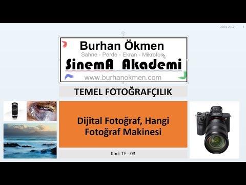 TF.03 - Dijital Fotoğrafçılık, Hangi Makine, (Temel Fotoğrafçılık)