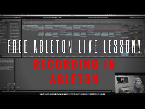 FREE Ableton Lesson!: Recording In Ableton