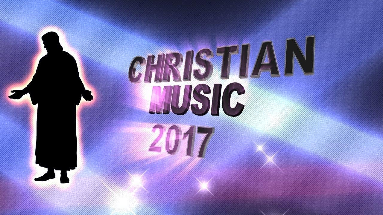 2018 CHRISTIAN MUSIC,CHRISTIAN MUSIC 2018,CHRISTIAN MUSIC