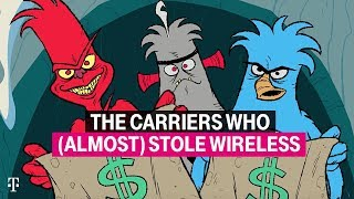 The Carriers Who (Almost) Stole Wireless | T-Mobile