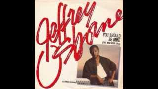 Jeffrey Osborne - You Should Be Mine (The Woo Woo Song)
