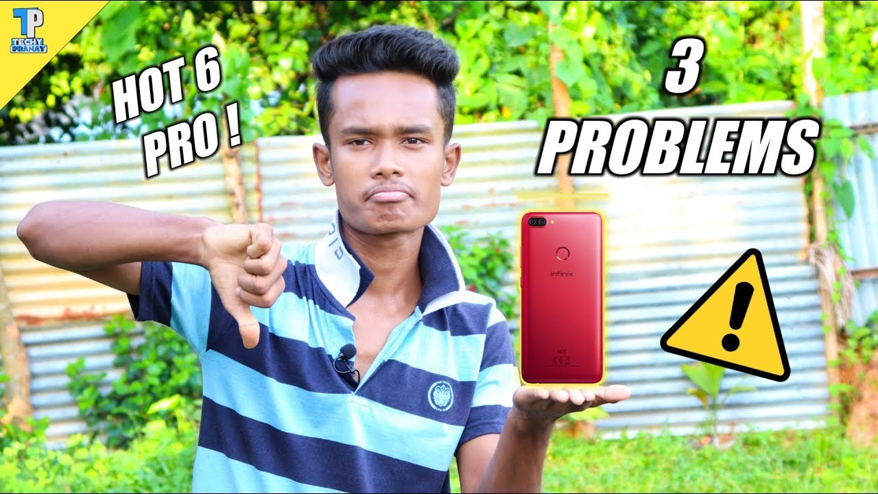 Infinix Hot 6 Pro: 3 Problems You Should Know Before Buying !