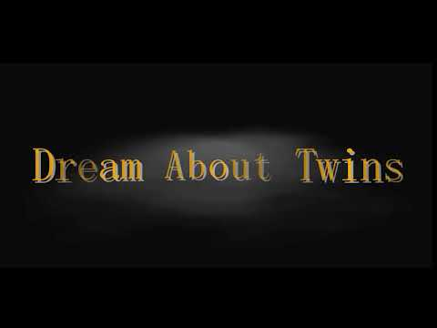 dream-about-twins-.-interpretation-and-meaning