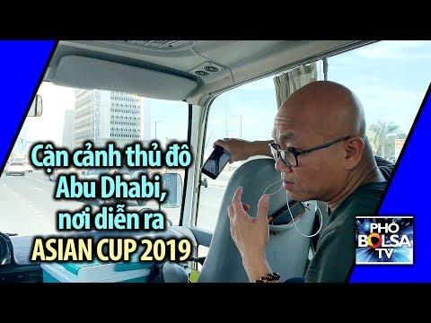 Cận cảnh thủ đô Abu Dhabi, UAE, nơi diễn ra Asian Cup 2019