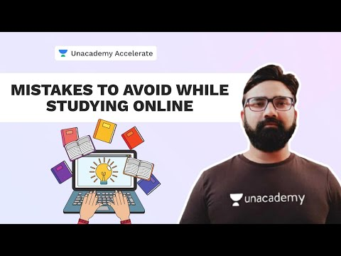Mistakes to avoid while studying online | Online vs Offline Education | Kapil Rana | Unacademy