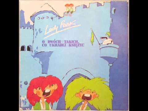 Lady Pank - O dwóch takich, co ukradli księżyc (1986)