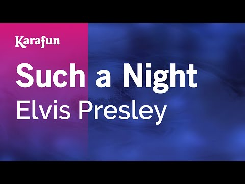 Karaoke Such a Night - Elvis Presley *