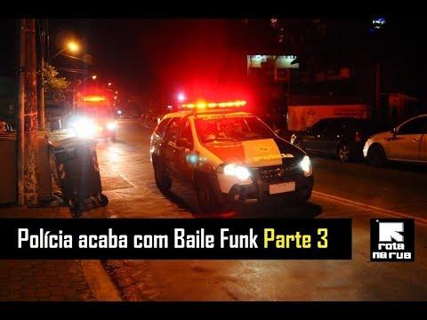 Polícia acaba com Baile Funk  3
