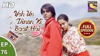 Yeh Un Dinon Ki Baat Hai -  Ep 76 - Full Episode - 19th December, 2017