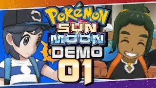 Pokémon Sun and Moon Special Demo -  Part 1