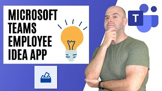 How to Use the Employee Ideas App in Microsoft Teams