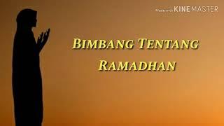 Bimbang Tentang Ramadhan Lirik Nasyid