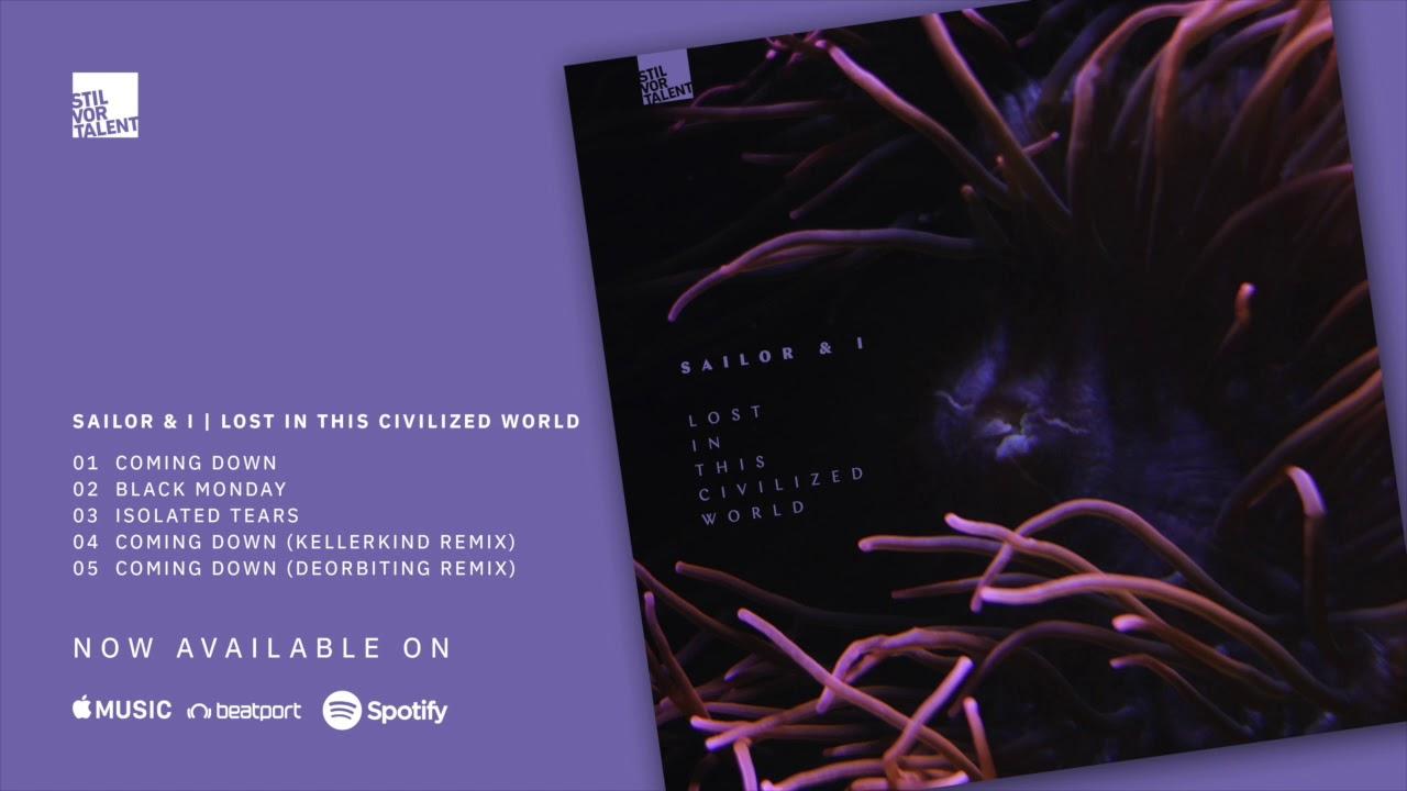 Download Sailor & I - Coming Down (Kellerkind Remix) [Stil vor Talent]