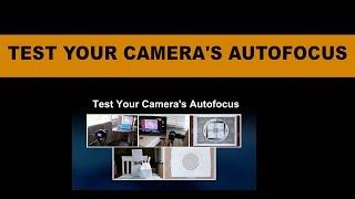 Autofocus Test Chart - Test Your Autofocus Camera