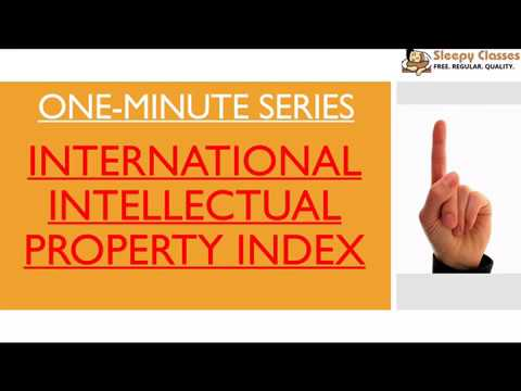 International Intellectual Property Index - One Minute Series for IAS || UPSC || Prelims