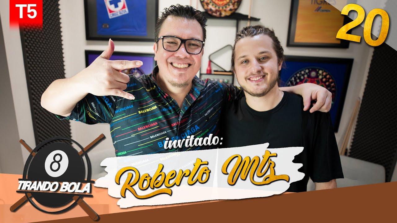 Tirando Bola Temp 5 ep 20. -Roberto Martinez