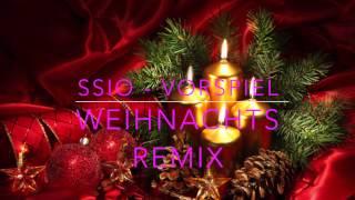 SSIO - Vorspiel (Weihnachts Remix)