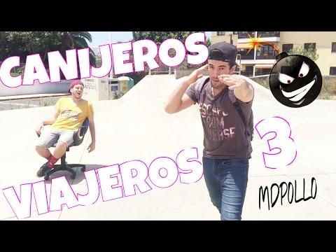 CANIJEROS VIAJEROS 3 | MDPOLLO