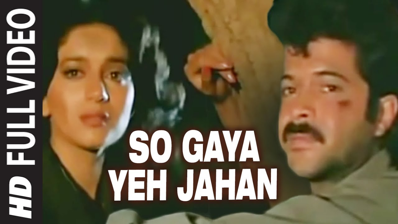 So Gaya Yeh Jahan Full Video Song Tezaab Anil Kapoor Madhuri