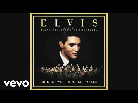 Elvis Presley - Bridge Over Troubled Water (audio) (Pseudo Video (UK Version))