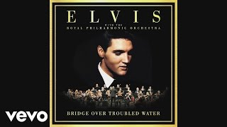 Elvis Presley - Bridge Over Troubled Water (audio) (Pseudo Video (UK Version))