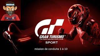 GRAN TURISMO SPORT/FR/ECOLE DE CONDUITE #1