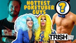 Nerd Alert: 5 Hottest Poketuber Guys