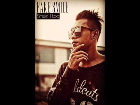 Fake Smile - Shwe Htoo