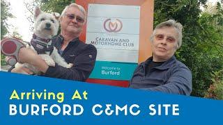 Arriving At Burford Caravan And Motorhome Club Site