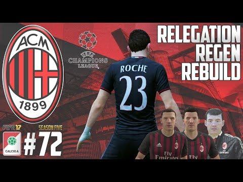 NEW SIGNINGS - Relegation Regen Rebuild - Fifa 17 AC Milan Career Mode - Episode 72