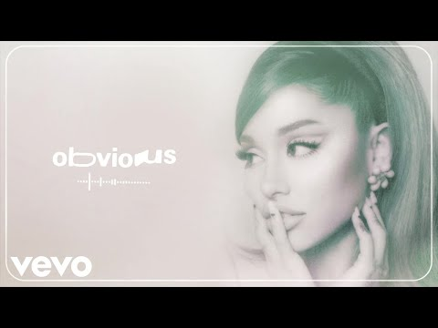 Ariana Grande - obvious (audio)