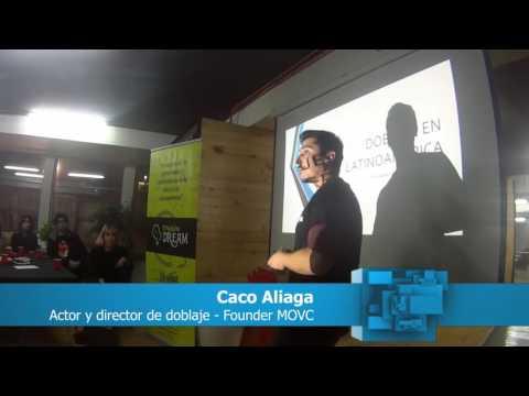 Emprender en el doblaje - Creative Dreams 16° | Caco Aliaga