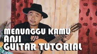 Download lagu Menunggu Kamu - Anji (Guitar Tutorial)