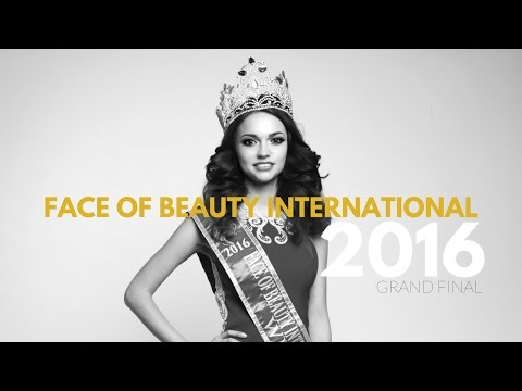 Face of Beauty International 2016 - GRAND FINAL FULL HD